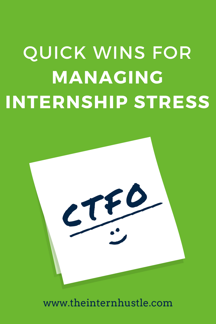 Quick Wins for Managing Internship Stress
