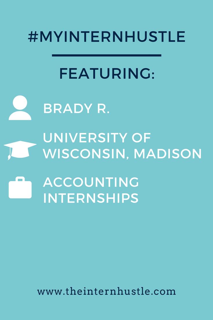 My Intern Hustle: Brady R., University of Wisconsin-Madison