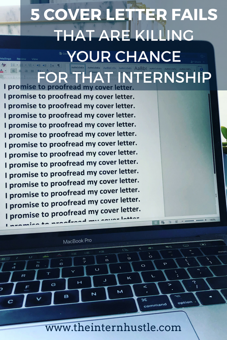 5 Cover Letter Fails that are Killing Your Chance for that Internship