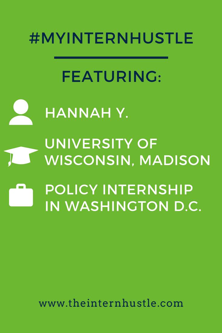 My Intern Hustle: Hannah Y., University of Wisconsin-Madison