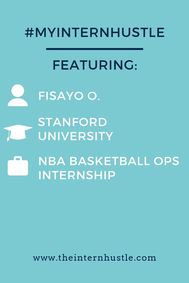 My Intern Hustle: Fisayo O., Stanford University