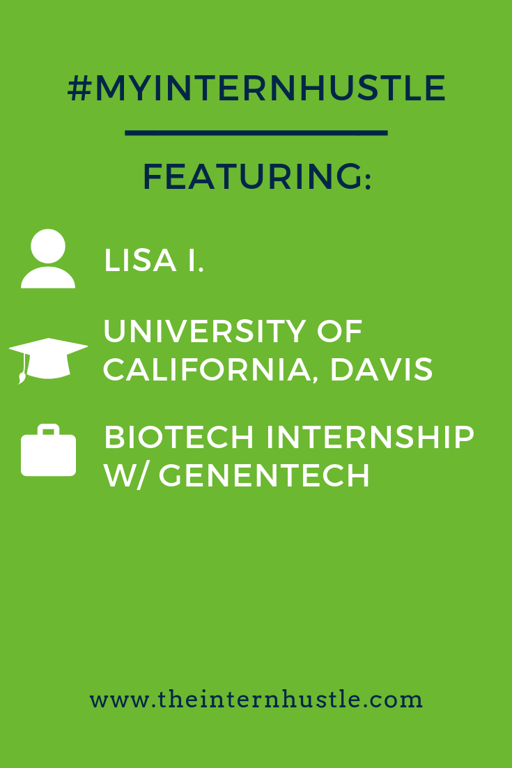 The #myinternhustle story of Lisa, a UC Davis student, featuring her Genentech internship and a whole lot more experience starting in her high school days. #internship #intern #collegeinternship #genentech #genentechinternship #theinternhustle
