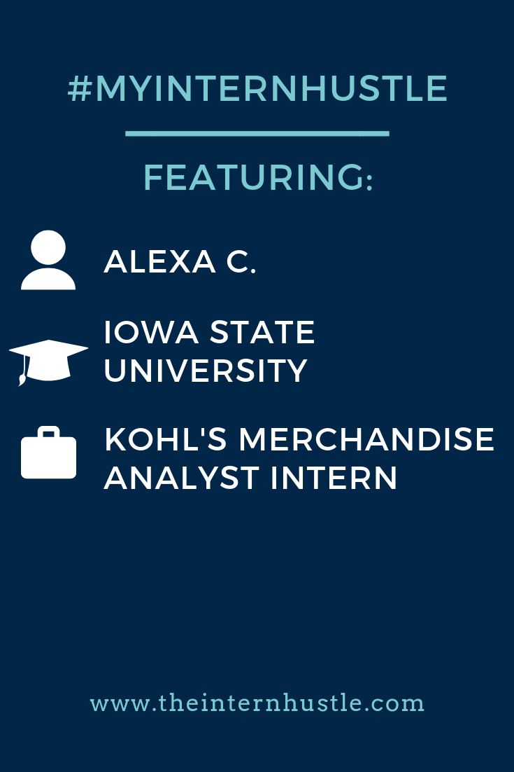 My Intern Hustle: Alexa C., Iowa State University