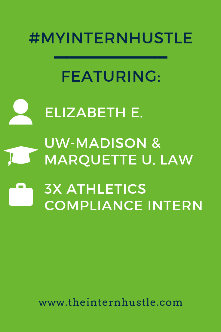The #myinternhustle story of Elizabeth, a graduate of University of Wisconsin-Madison and Marquette University Law School, featuring her NCAA compliance internships. #ncaainternships #ncaaathletics #workinsports #sportsinternships #sportsintern #internships #uwmadison #marquettelaw #sportslaw #collegestudent #college