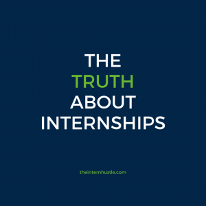 the truth about internships